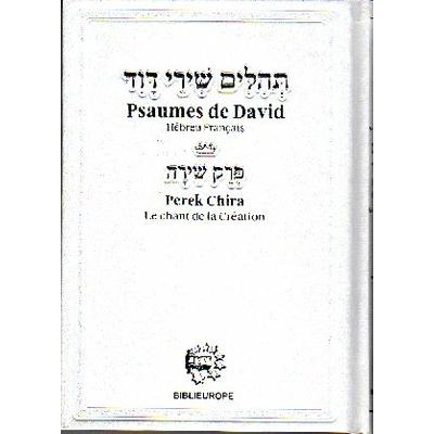 Psaumes moyen format hébreu français avec perek chira