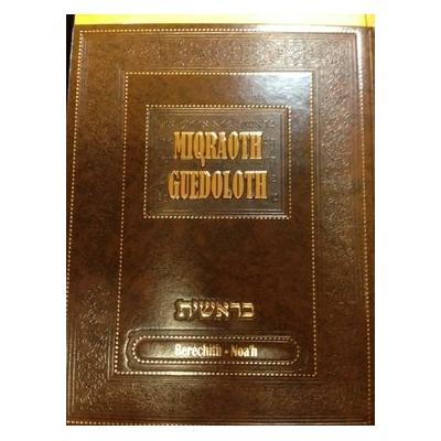 Miqraot guedolot commentaires sur les parachiot Béréchit et Noah (Vol 1)