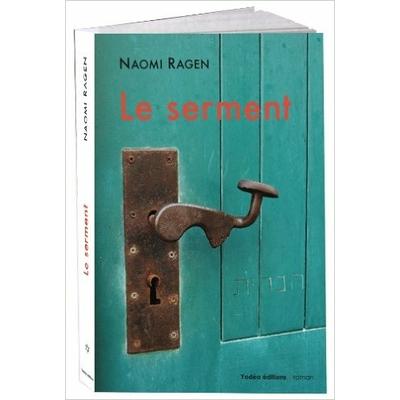 Le serment de Naomi Ragen