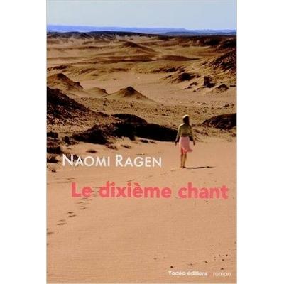 Le dixième chant de Naomi Ragen