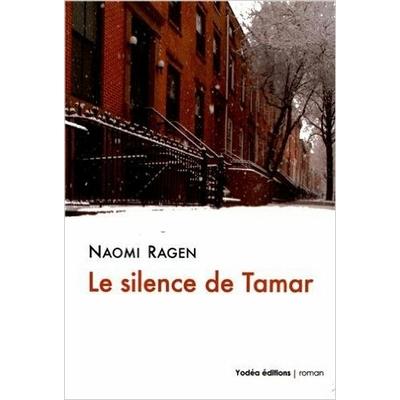 Le silence de tamar de Naomi Ragen