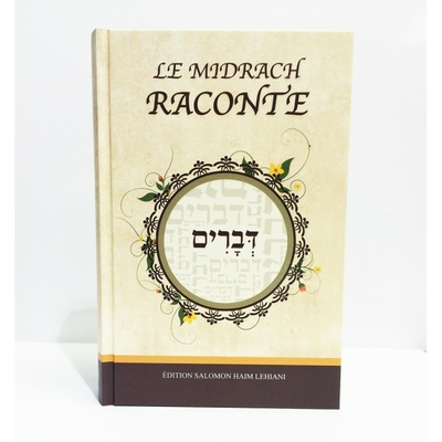 Le Midrach raconte Devarim