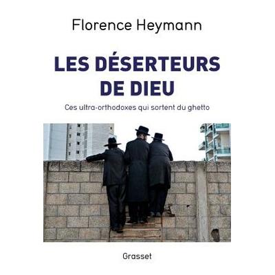 Les deserteurs de Dieu de Florence Heymann