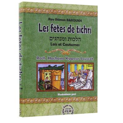 Les fêtes de Tichri de Rav Shimon Baroukh