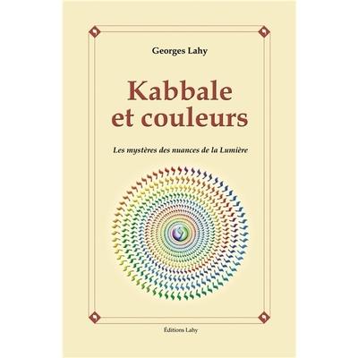 Kabbale et couleurs de Georges Lahy