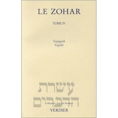 Le Zohar Genèse tome 4 Vayigach, Vayehi