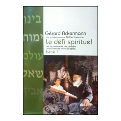 Le défi spirituel tome 1  de Gérard Ackermann