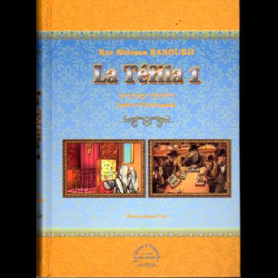 La Téfila 1 Lois et Coutumes de Rav Shimon BAROUKH