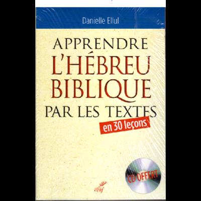 apprendre l'hébreu biblique par les textes+ CD audio