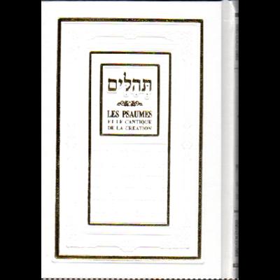 Psaumes moyen format hébreu français et Phonétique mot à mot Blanc+ perek chira