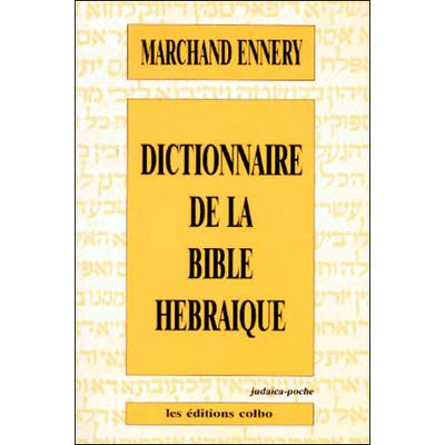 Dictionnaire de la Bible Hébraique de Marchand Ennery  format poche