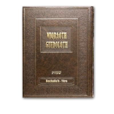 Miqraot guedolot ,Commentaires des parachiot Bechalah et Yithro ( vol 6)