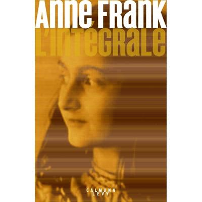 Anne Frank l'intégrale
