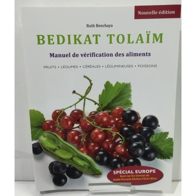 Bédikat Tolaim  manuel de vérification des aliments de Ruth Benchaya