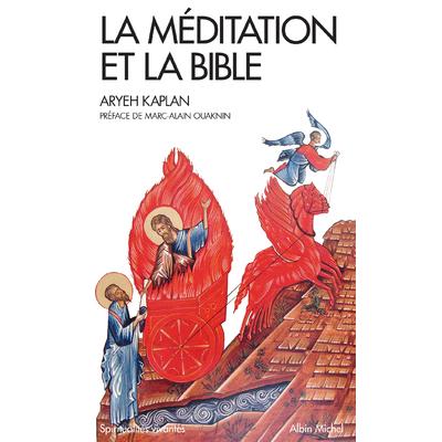 La meditation et la Bible d'Aryeh Kaplan