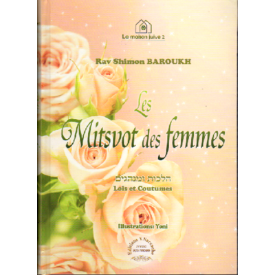 Les mitsvot des femmes de rav Shimon Barouh