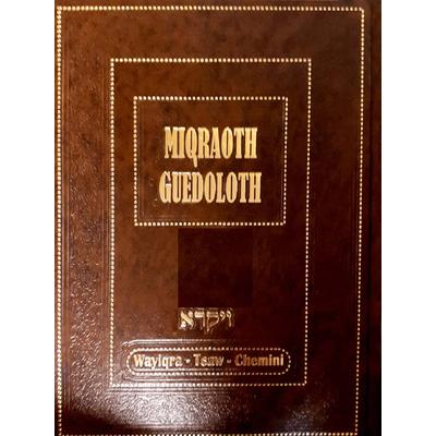 Miqraot guedolot sur les parachiot Wayikra-Tsav- Chemini (vol.9)