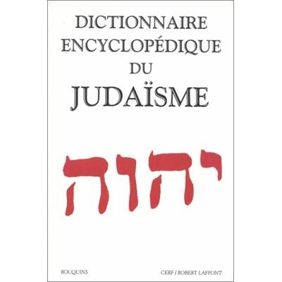 Dictionnaire encyclopédique du judaisme