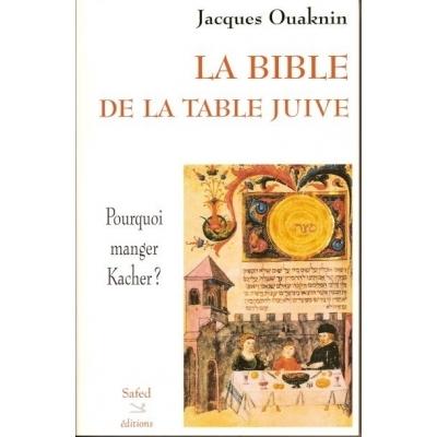 La Bible de la Table juive de Jacques Ouaknin