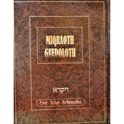 Miqraot guedolot sur les parachiot Tazria Metsora Aharei Moth Qedochim (vol 10) du sefer Vayikra