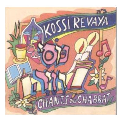 Kossi Revaya les chants de chabbat (CD seul)