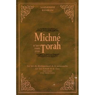 Michné Torah : Volume 1 Hilkhot Deot