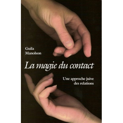 La magie du contact