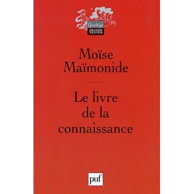 Le livre de la connaissance de M. Maimonide