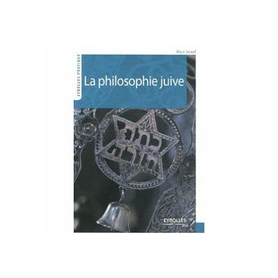 La philosophie Juive de Marc Israel