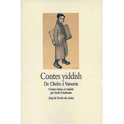 Contes yiddish de Chelm à Varsovie