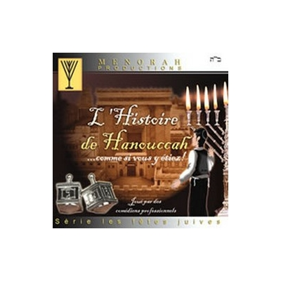 CD L'histoire de hanouccah comme si vous y étiez