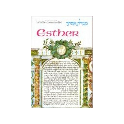 Esther collection La Bible commentée  Artscroll