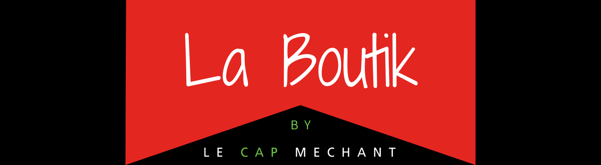 La Boutik by Le Cap Méchant