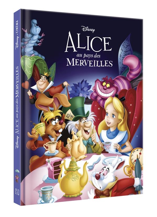 Alice au pays des merveilles Disney Cinema - L\'histoire du film