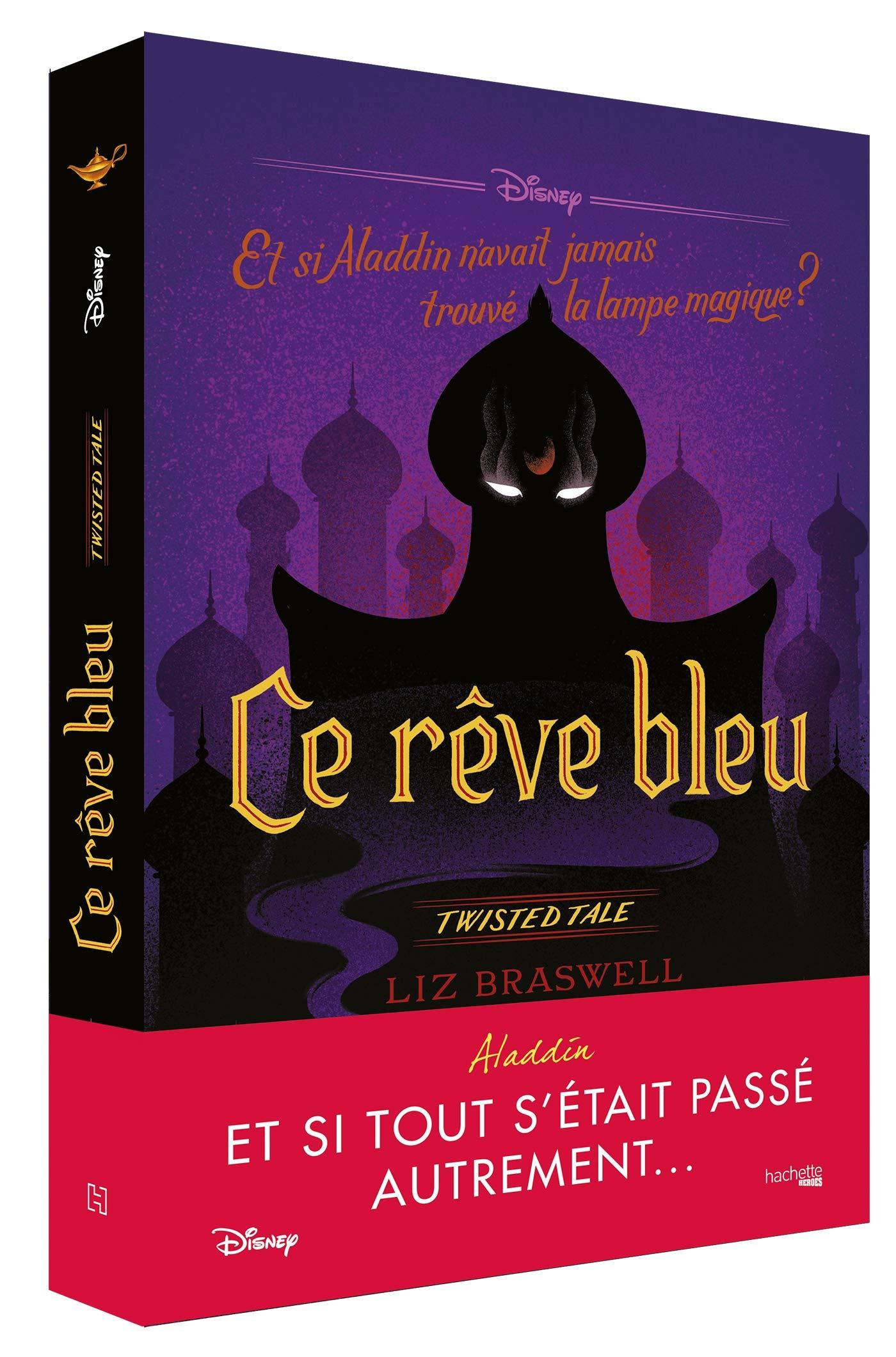 Disney Roman - Ce rêve bleu Twisted Tales