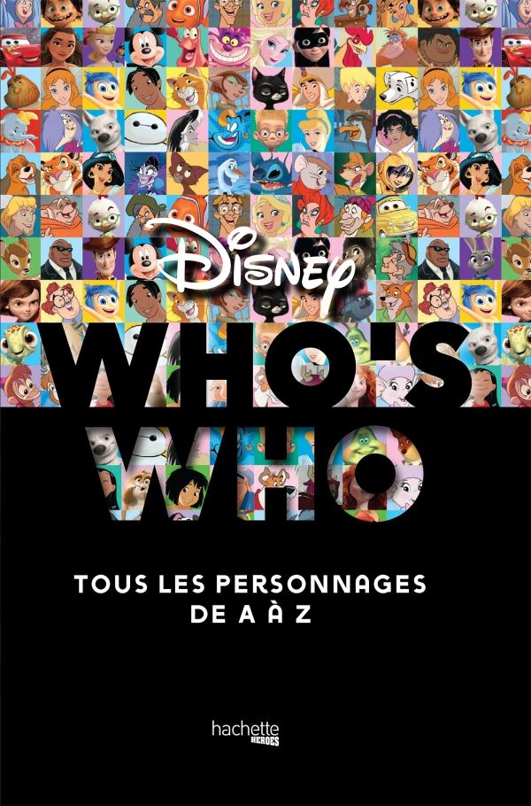 Who\'s Who Disney - Nouvelle édition !