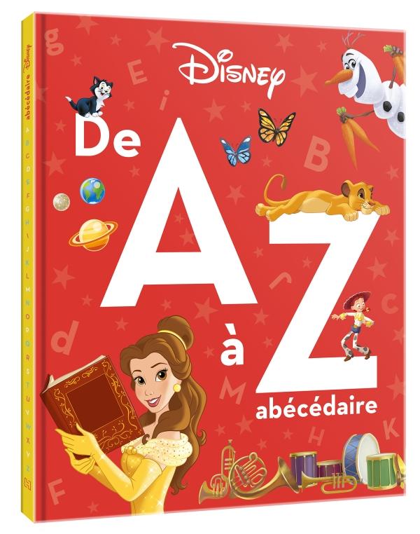 Disney - L\'Abécédaire de A à Z