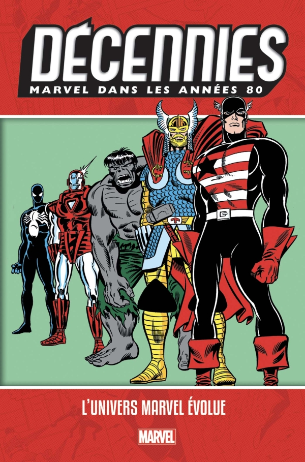 Decennies : Marvel dans les années 80