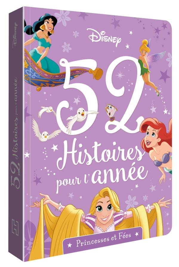 52 histoires pour l\'année - Princesses et Fées