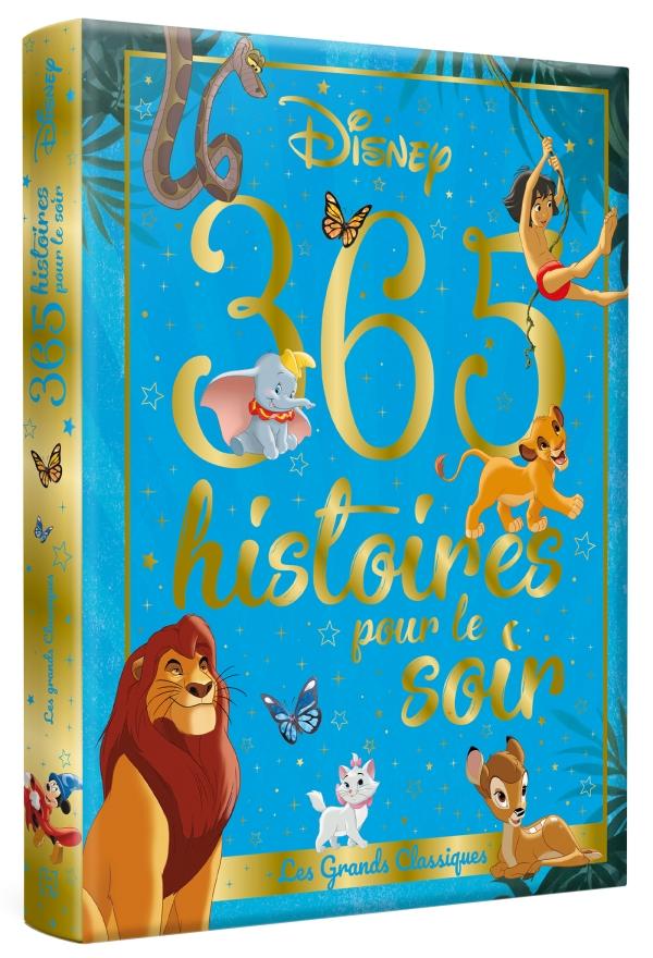 365 histoires pour le soir - Les grands classiques