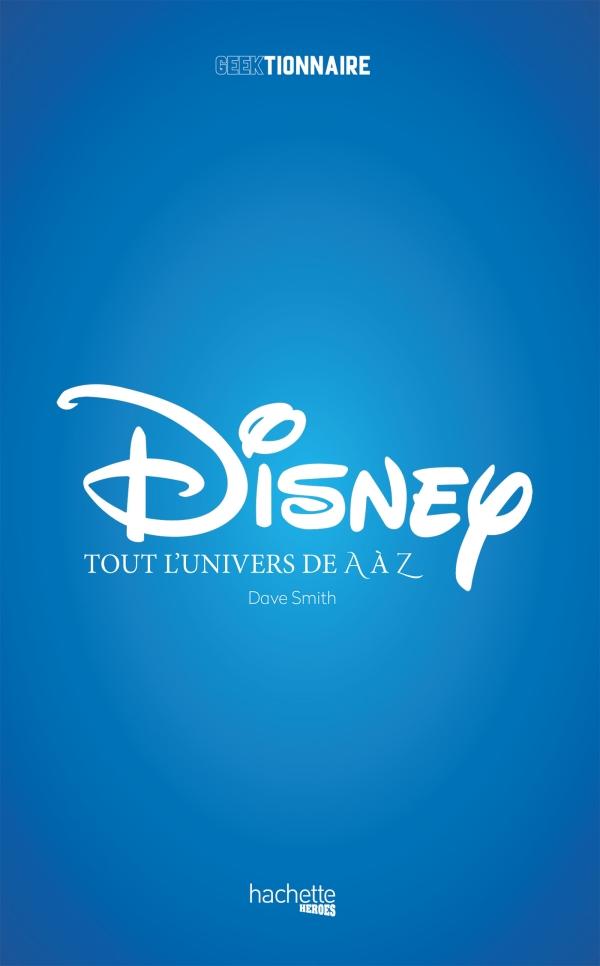 Disney l\'Univers de A à Z