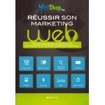 """livre e-commerce : <br />""""Réussir son marketing web"""""""