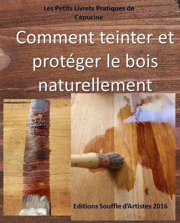 comment teinter et proteger le bois-naturellement