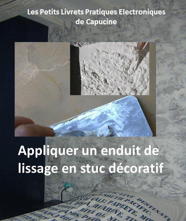 Appliquer un enduit de lissage en stuc décoratif