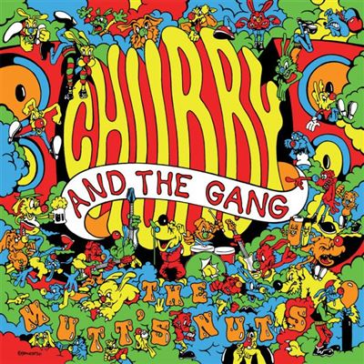 The Mutt?s Nuts - Chubby and the Gang