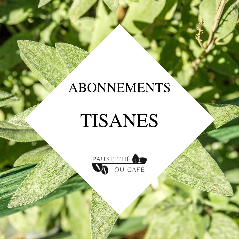 Abonnement Tisanes