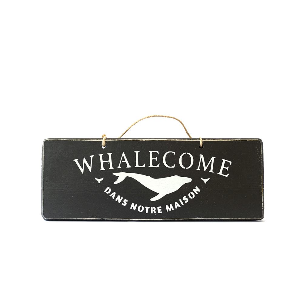 Pancarte WHALECOME noire