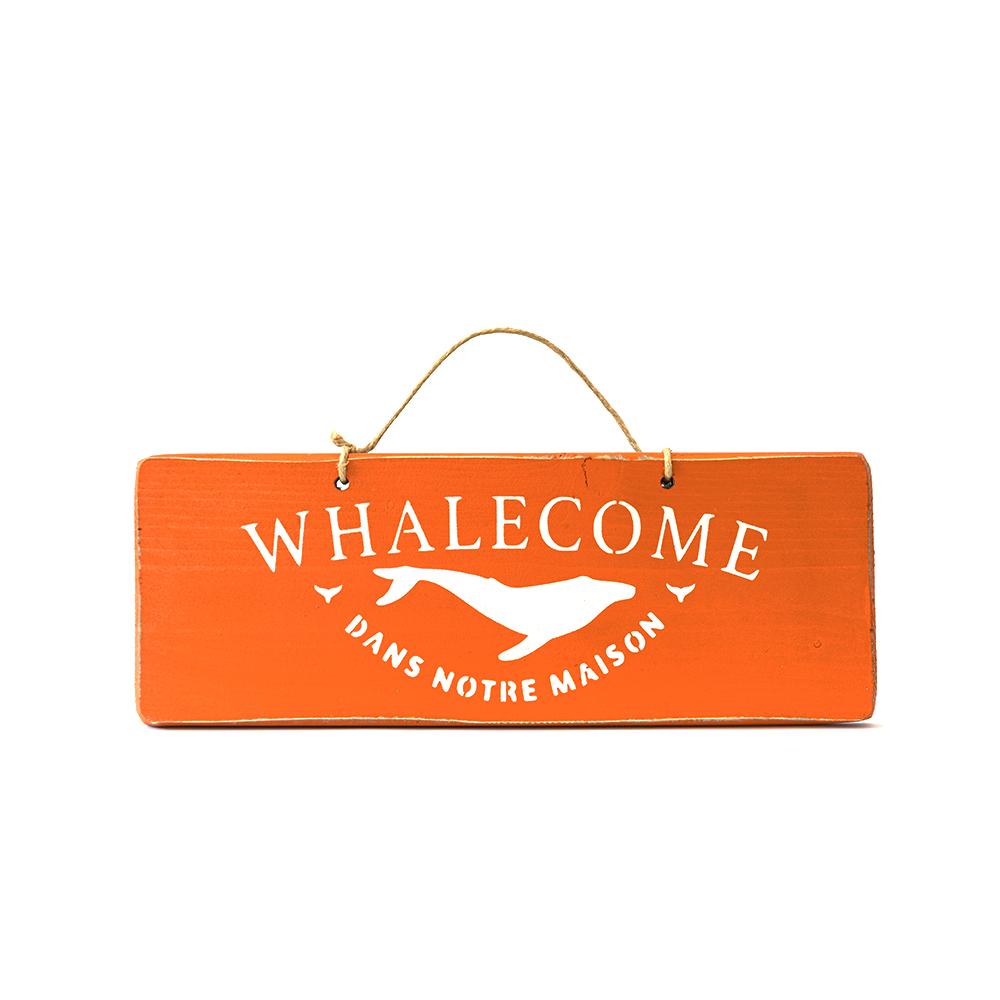 Pancarte WHALECOME orange