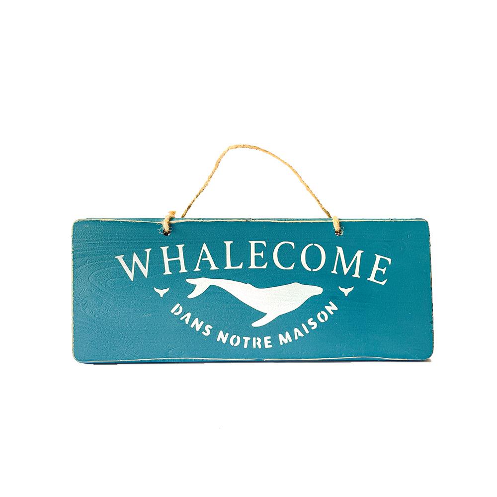 Pancarte WHALECOME bleue canard