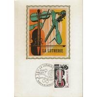 CARTE MAXIMUM 1979 / LA LUTHERIE / PARIS ET MIRECOURT